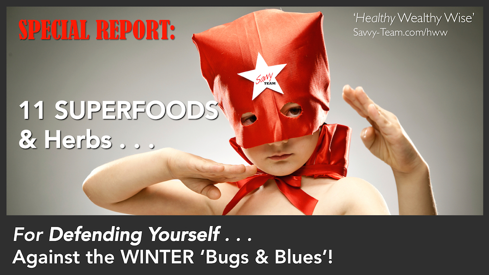 11 Superfood & Herbs Special Report