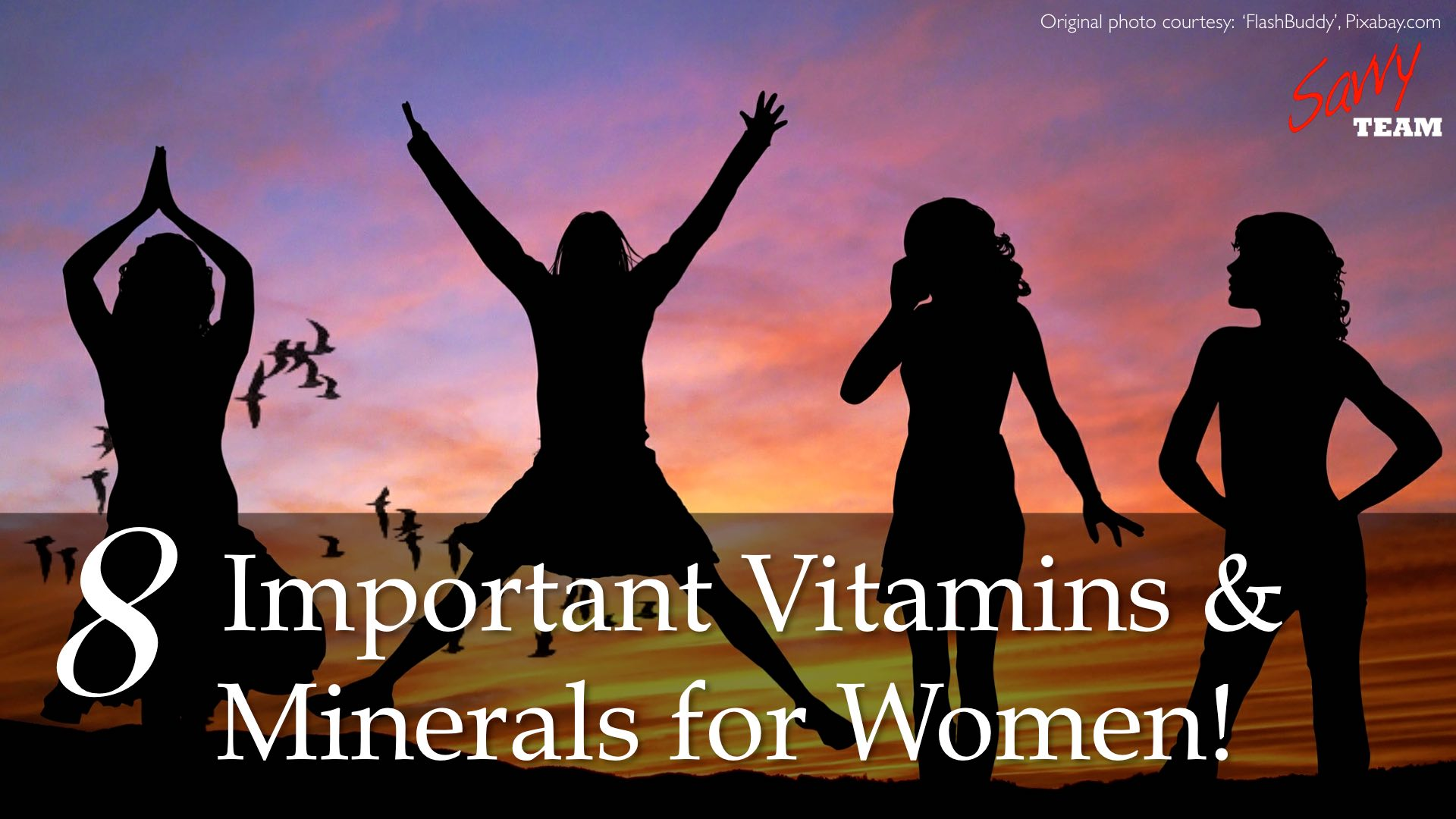 8 Important Vitamins and Minerals for Women